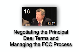 Negotiating the Principal Deal Terms and Managing the FCC Process